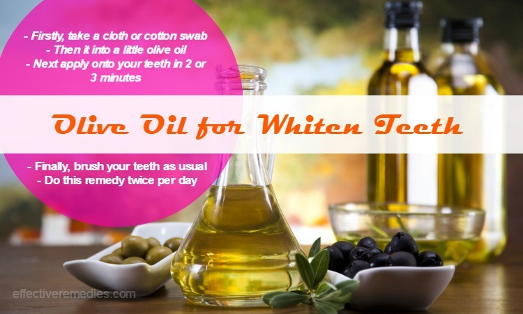 home remedies to whiten teeth - olive oil