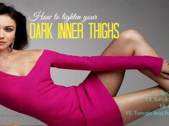 how to lighten your dark inner thighs