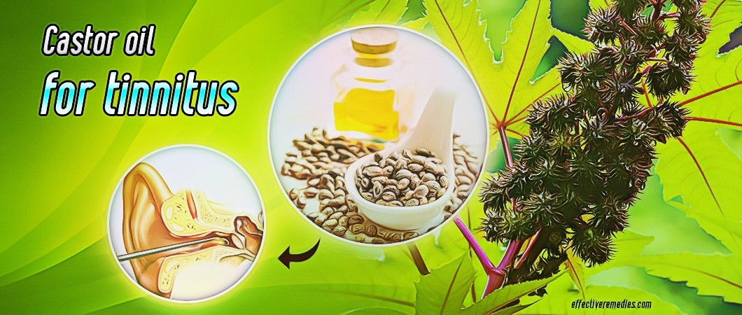 how to use castor oil for tinnitus