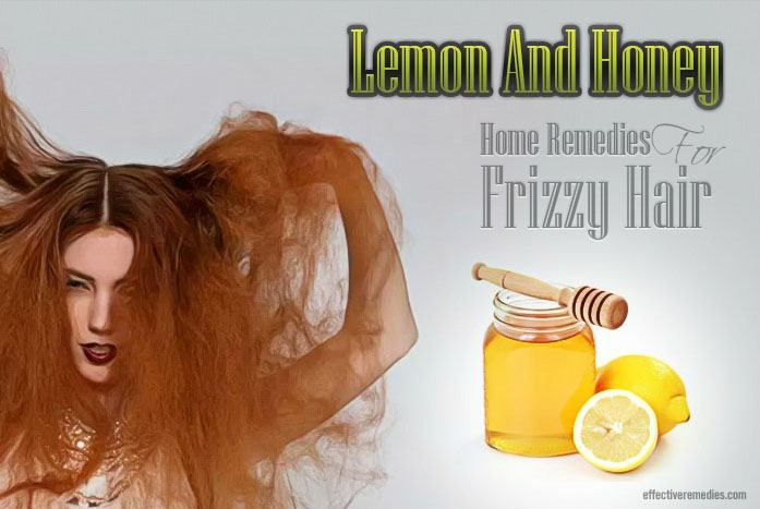 home remedies for frizzy hair - lemon and honey
