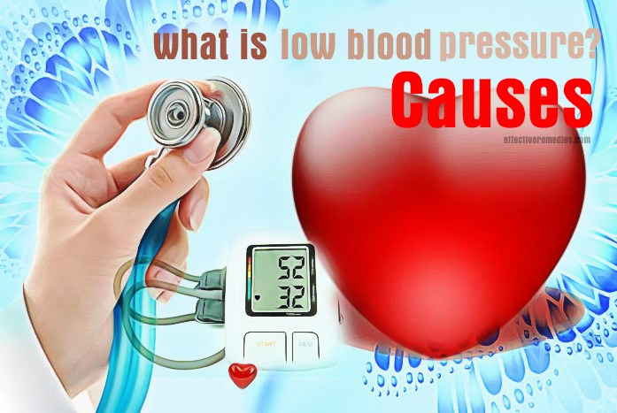 what is low blood pressure - causes of low blood pressure