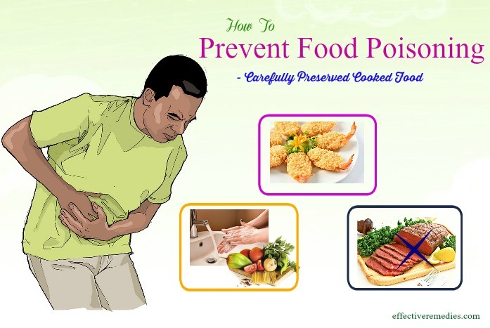 how to prevent food poisoning - carefully preserved cooked food