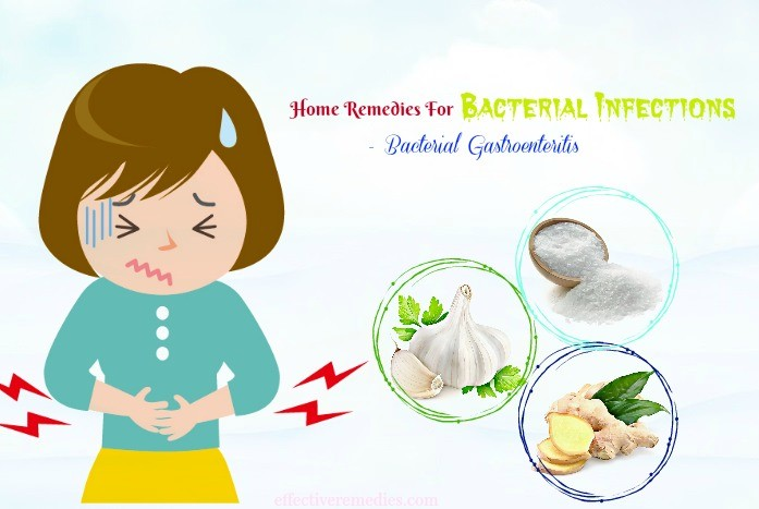 home remedies for bacterial infections in blood - bacterial gastroenteritis