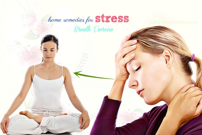 natural home remedies for stress - breath exercise