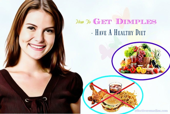how to get dimples fast - have a healthy diet
