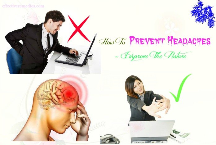 how to prevent headaches caused by weather - improve the posture