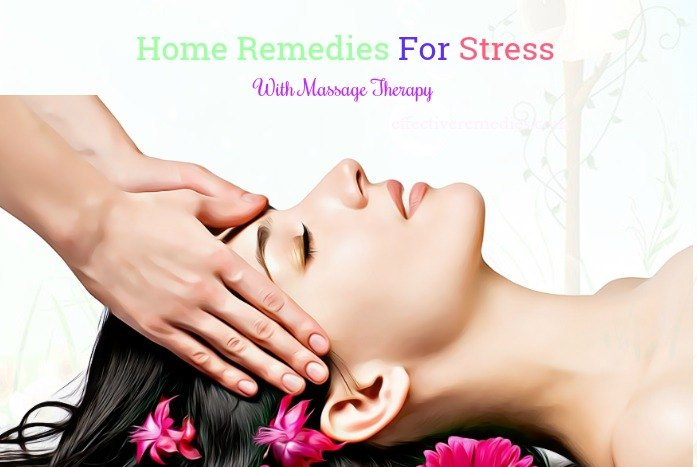 home remedies for stress relief - massage therapy