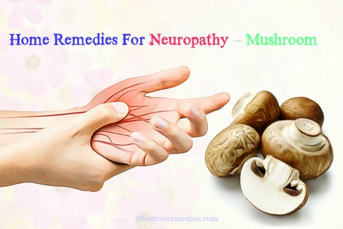 home remedies for neuropathy in hands - mushroom
