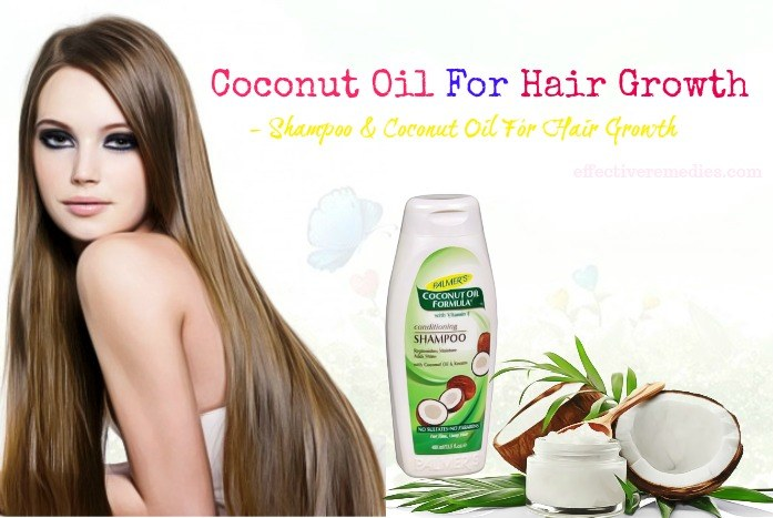 coconut oil for hair growth and thickness - shampoo & coconut oil for hair growth