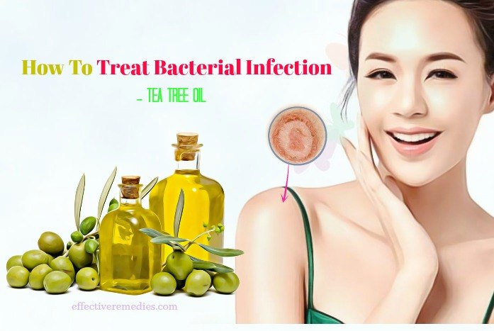 how to treat bacterial infection on skin - tea tree oil