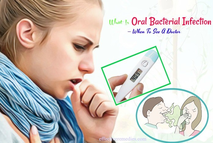 what is oral bacterial infection and symptoms - when to see a doctor