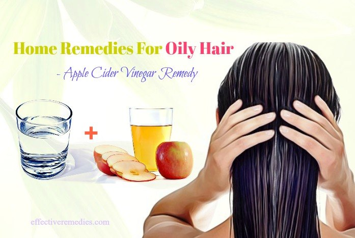 home remedies for oily hair and dry scalp - apple cider vinegar