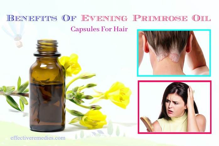 benefits of evening primrose oil - uses & benefits of evening primrose oil capsules for hair