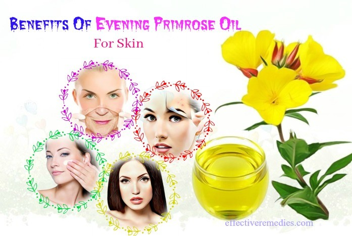 benefits of evening primrose oil - uses & benefits of evening primrose oil for skin