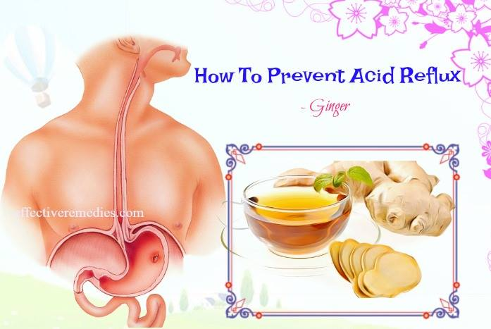 how to prevent acid reflux with diet - ginger tea