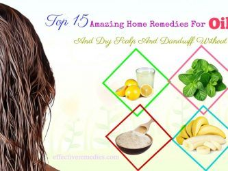 home remedies for oily hair and dry scalp