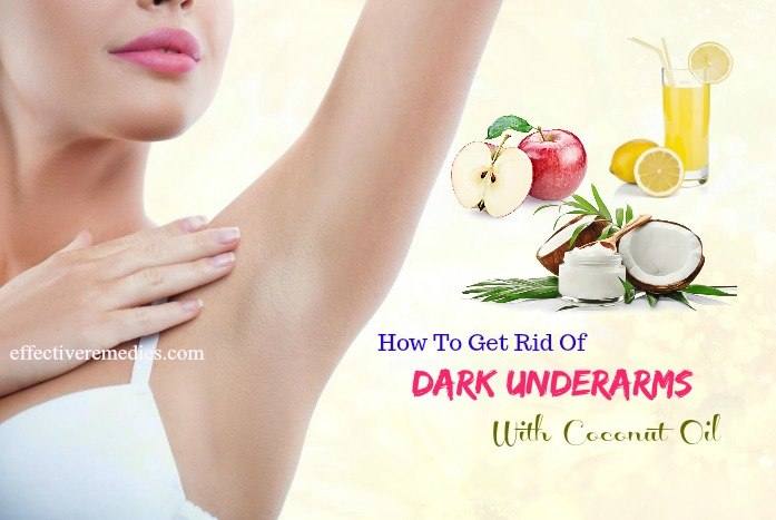 how to get rid of dark underarms - coconut oil