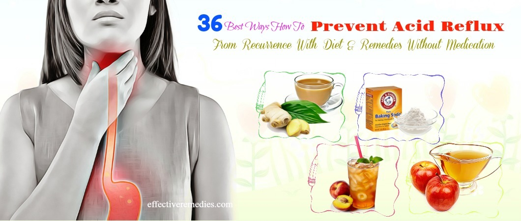 36 Ways How To Prevent Acid Reflux With Diet Without