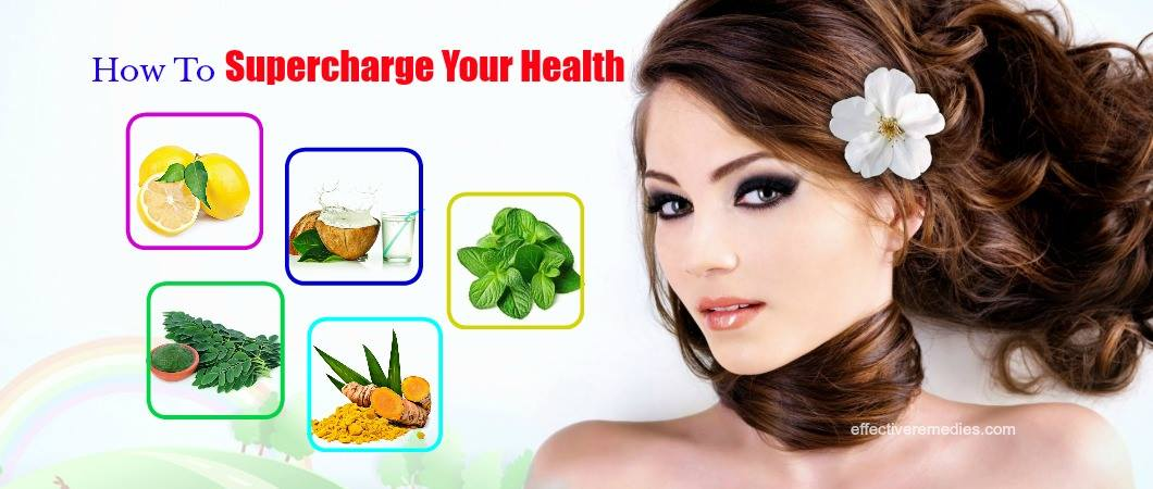 how to supercharge your health