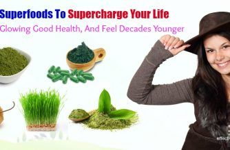 superfoods to supercharge your life and restore good health