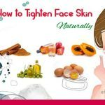 how to tighten face skin naturally at home fast