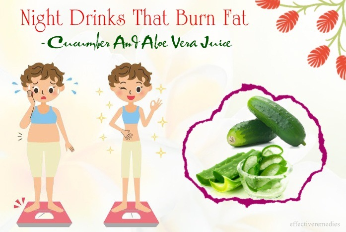 night drinks that burn fat - cucumber and aloe vera juice