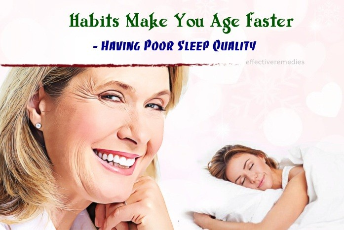 habits make you age faster - having poor sleep quality