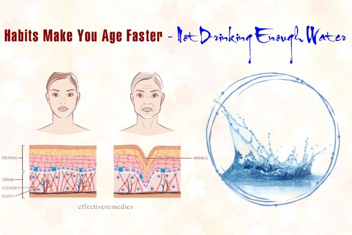 habits make you age faster - not drinking enough water