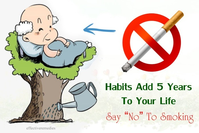 "habits add 5 years to your life - say ""no"" to smoking"
