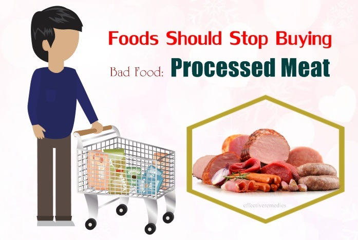 foods should stop buying - bad food processed meat