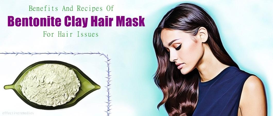bentonite clay hair mask benefits