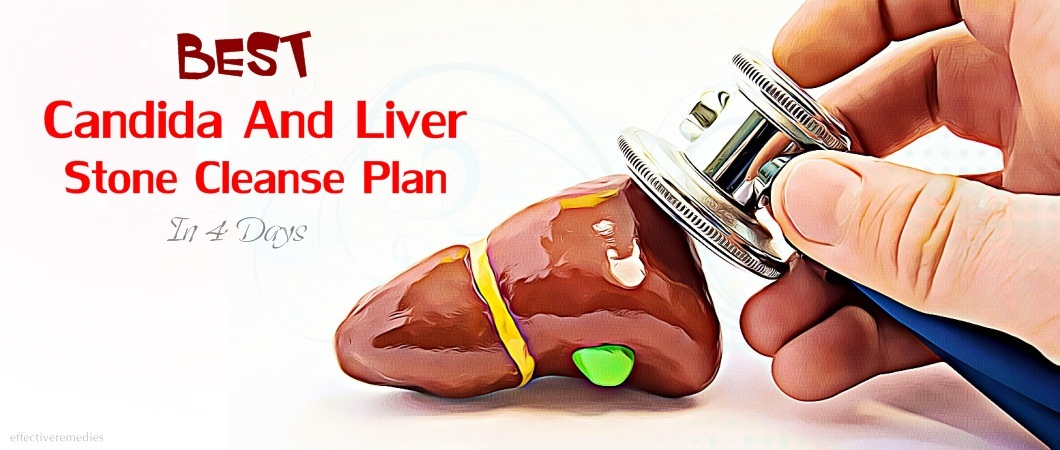 candida and liver stone cleanse plan in four days