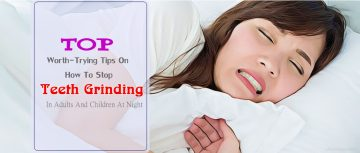 how to stop teeth grinding in adults & children at night